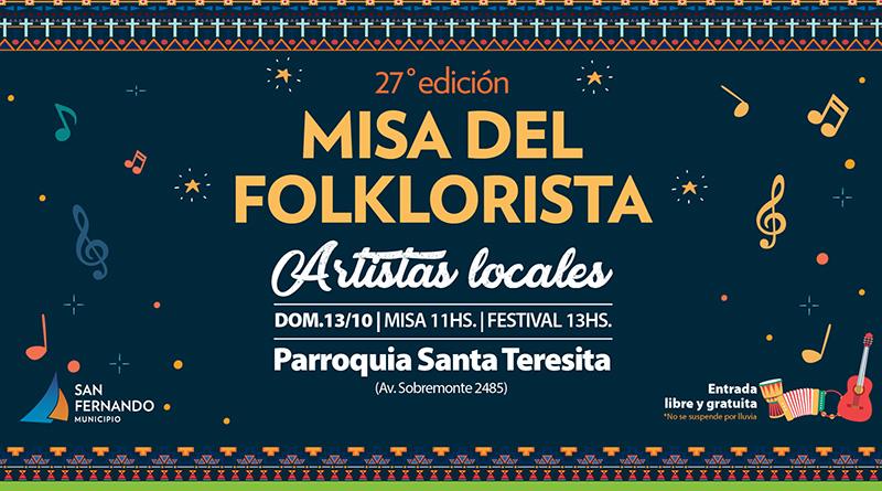 Llega la 27° Misa del Folklorista de San Fernando